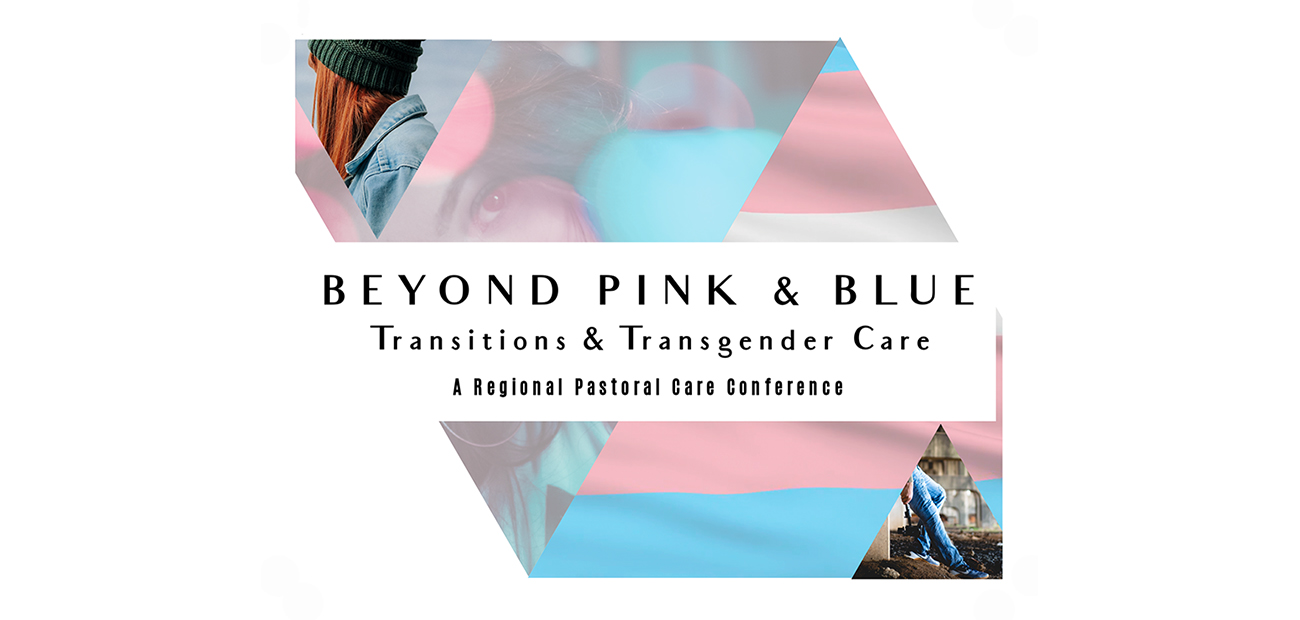 Oct. 21-23 Conference on Caring for Transgender People and Their Families