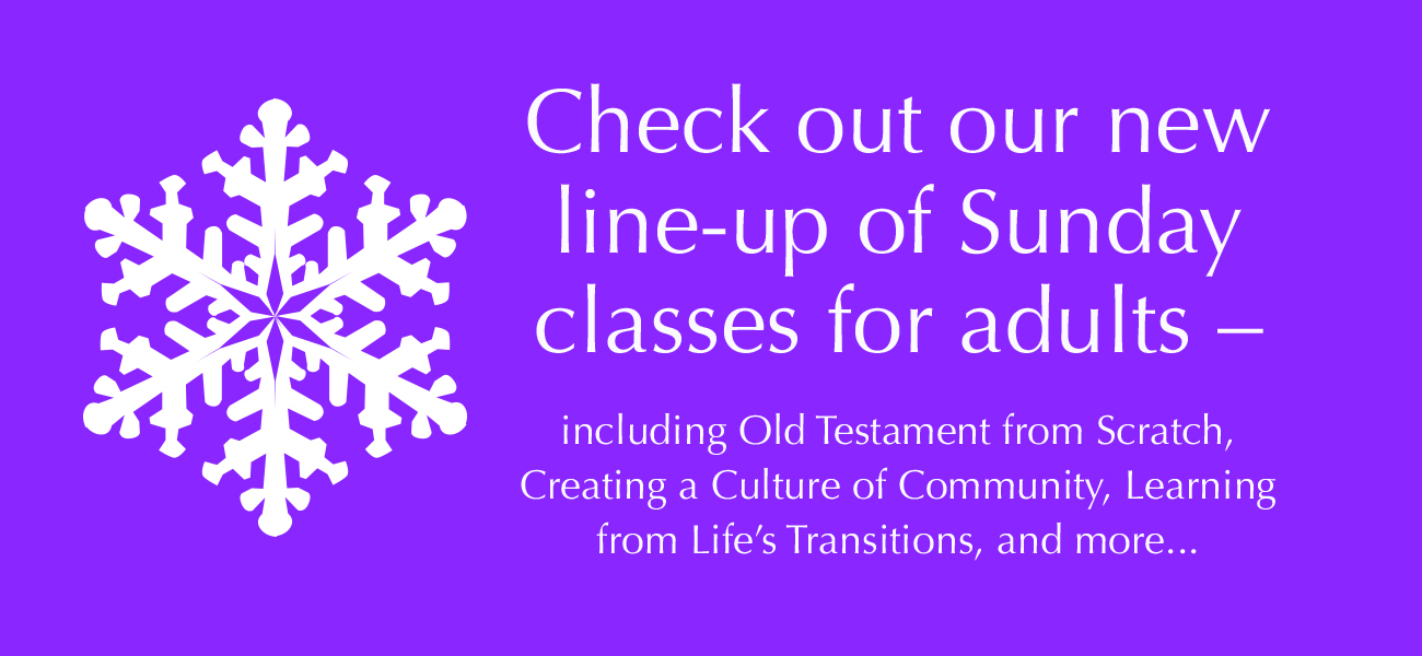 Winter and Early Spring Classes